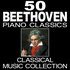 50 Beethoven Piano Classics (Classical Music Collection)
