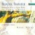 Francoeur: Symphonies pour le Festin Royal du Comte d'Artois