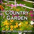 Country Garden (Nature Sounds for Deep Sleep, Relaxation, Meditation, Spa, Sound Therapy, Studying, Healing Massage, Yoga and Chakra Balancing)