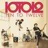 Ten To Twelve