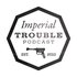 Imperial Trouble
