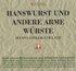 Hanswurst Und Andere Arme Würste (Hanns-Eisler-Collage)