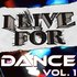 I Live For Dance Vol. 1
