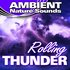 Rolling Thunder (Nature Sounds)