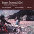 Sweet Nomad Girl: Folk Music From Afghanistan