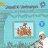 Shaadi Ki Shehnaiyan - Vol 3