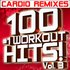 100 #1 Workout Hits! Volume 3 – Cardio Remixes