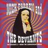 The Deviants 3 - Mona The Carniverous Circus