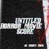 An Untitled Horror Movie Score