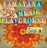 Ramayana Music Playground
