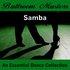 Ballroom Masters - Samba - The Essential Dance Collection