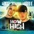 How High: The Mixtape