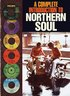 The Complete Introduction To Northern Soul