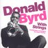 Donald Byrd With Strings