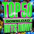 Top 50 Download Hits Now!