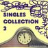 Singles Collection 2