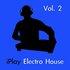 iPlay Electro House Vol. 2