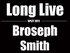 Long Live / Broseph Smith Split