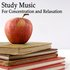 Study Music: For Concentration and Relaxation