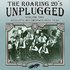 The Roaring 20s Unplugged, Vol. 2: Acoustic Recordings 1925-1930