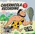 CAVERNICOLA RECORDING VOL.1