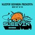 Sleevin Records Best of 06-08 Compilation