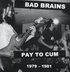 Pay to Cum LP (1979-1981)