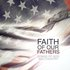 Faith Of Our Fathers: Songs Of God & Country