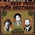"The Cuf Presents ""Deep Friend Funk Brothers"""
