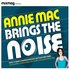 Mixmag Presents: Annie Mac Brings The Noise