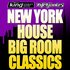 New York House Big Room Classics