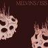 Melvins / Isis