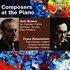 York Bowen & Franz Reizentstein: Composers at the Piano