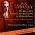 Mozart: The Complete Sonatas and Variations for Violin & Piano - The 250th Anniversary Recording