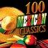 100 Mexican Classics