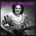 Kitty Wells & Friends