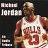 Michael Jordan - An Audio Tribute