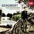 Schubert: The Wanderer - Lieder and Fragments