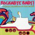 Rockabye Baby!: More Lullaby Renditions of the Beatles