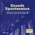 Sounds Spontaneous: Improvisations Through the Church's Year