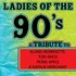 Ladies of the 90s: A Tribute to Alanis Morrisette, Tori Amos, Fiona Apple and Natalie Merchant