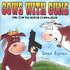 Cows With Guns: The Cow Pie Nation Cowpilation