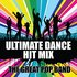 Ultimate Dance Hit Mix