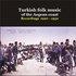 Turkish Phonograph - Turkish Music of Aegean Coastline