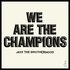 We Are The Champions
