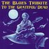 The Blues Tribute to the Grateful Dead