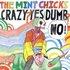 Crazy? Yes! Dumb? No!