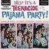 Hey! It's a Teenacide Pajama Party