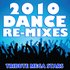 2010 Dance Re-Mixes