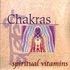 Spiritual Vitamins 5 - Chakras